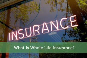 What Is Whole Life Insurance?, Western Southern Financial Group